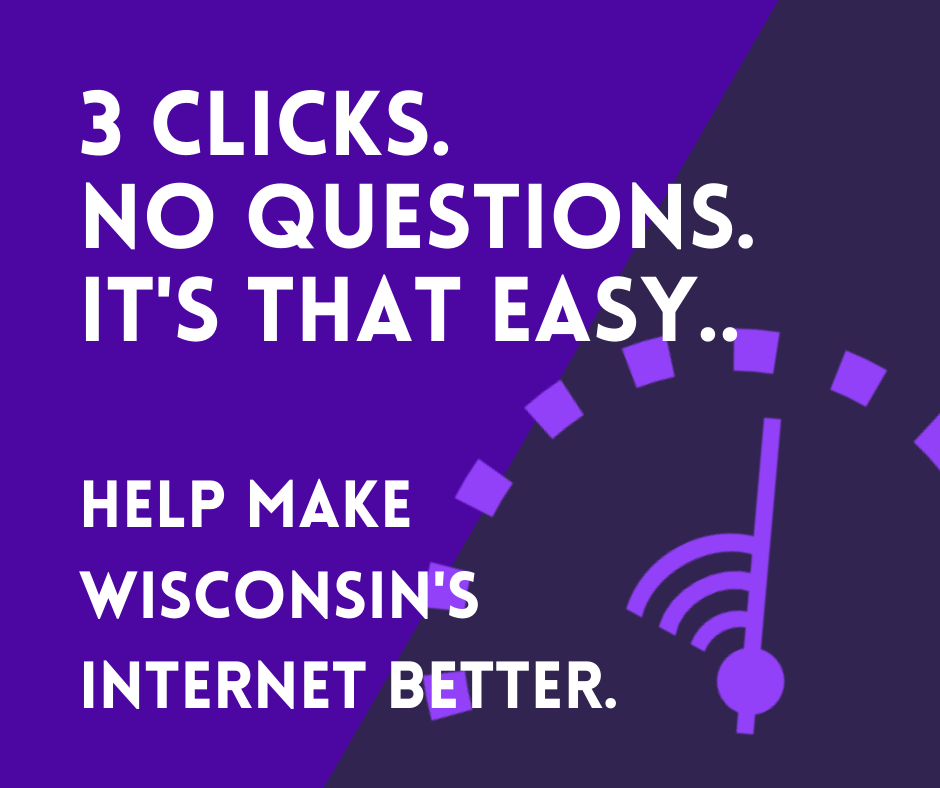 Help Us Improve Broadband Access in Wisconsin
